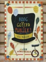 Els  Vlieger Hooggeeerd publiek!