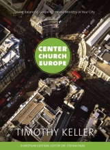 Tim  Keller Center church Europe