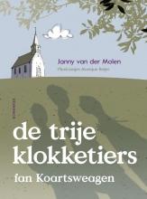 Janny van der Molen De trije klokketiers fan Koartsweagen