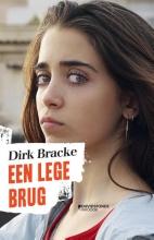 Dirk Bracke , Een lege brug