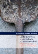 H. van Leenen J. Mevissen  L. Heuts, Grote dynamiek in kleinschalig ondernemerschap