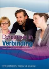 Veresca van den Berge Hans Groeneboer, Dynamiek in verbinding