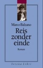 Marco  Balzano Reis zonder einde