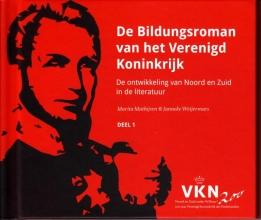 Marita  Mathijsen Noord en Zuid onder Willem I. 200 jaar Verenigd Koninkrijk der Nederlanden De Bildungsroman van het Verenigd Koninkrijk Reeks
