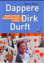 Marcel Winkel , Dappere Dirk durft