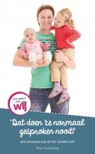 Pieter  Roodenburg `Dat doen ze normaal gesproken nooit!` Een originele kijk op  het vaderschap