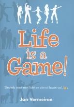 Jan Vermeiren , Life is a Game!