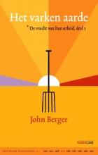 John  Berger Kritische Klassieken Het varken aarde deel 1