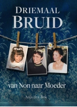 Anja den Bok-Mulders Driemaal Bruid