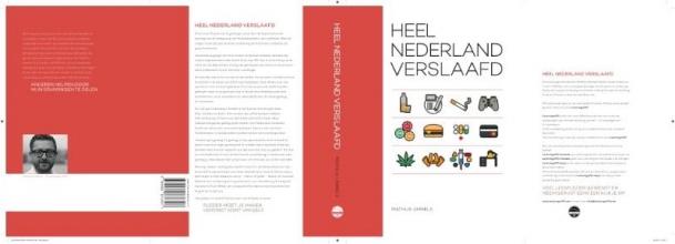 Mathijs Ummels , Heel Nederland verslaafd