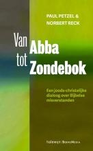 Paul  Petzel, Norbert  Reck Van Abba tot Zondebok