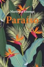 Martinus Eisenga , Paraiso