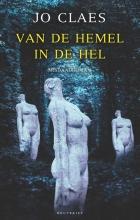Jo Claes , Van de hemel in de hel
