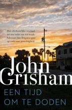 John Grisham , Een tijd om te doden