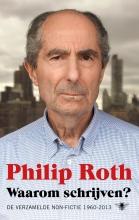 Philip Roth , Waarom schrijven?