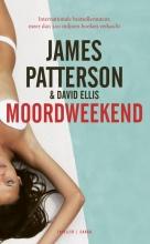 James  Patterson, David  Ellis Moordweekend
