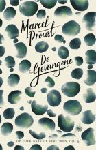 Marcel Proust , De gevangene