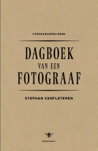 Stephan Vanfleteren , Dagboek van een fotograaf