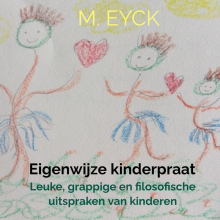 M. Eyck , Eigenwijze kinderpraat