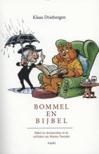 Klaas  Driebergen Bommel en Bijbel