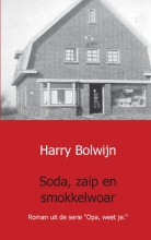 Harry  Bolwijn Soda, zaip en smokkelwoar