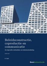 Arend Geul , Beleidsconstructie, coproductie en communicatie