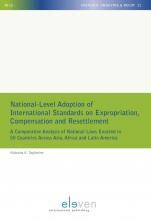 Nicholas K. Tagliarino , National-Level Adoption of International Standards on Expropriation, Compensation and Resettlement