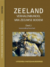 Zeeland Verhalenbundel van Zeeuwse bodem  2