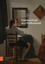 Aline Douma Carel Jansen  Leon de Stadler, Communicate as a Professional