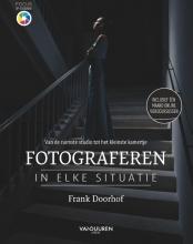 Frank Doorhof , Fotograferen in elke situatie