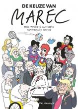 Marec , De keuze van Marec
