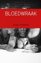 Jurgen  Craeyeveld BLOEDWRAAK