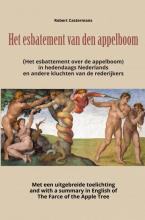Robert Castermans , Het esbatement van den appelboom (Het esbattement over de appelboom) in hedendaags Nederlands en andere kluchten van de rederijkers