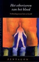 Rudolf Steiner , Het etheriseren van het bloed