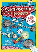 Wouter de Jong , Superkrachten voor je hoofd: MINDGYM voor Kids