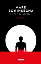 Mark Boninsegna , Levensinkt
