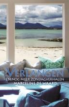 Marceline de Waard , Verlangen