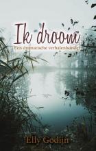 Elly Godijn , Ik droom