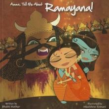 Mathur, Bhakti Amma, Tell Me about Ramayana!