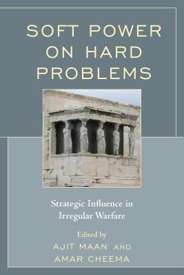 Ajit Maan,   Amar Cheema,Soft Power on Hard Problems