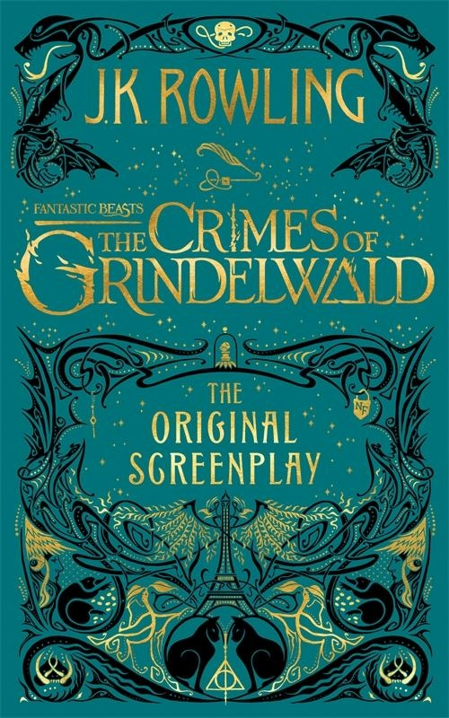 Rowling, J K,Fantastic Beasts: The Crimes of Grindelwald - The Original S