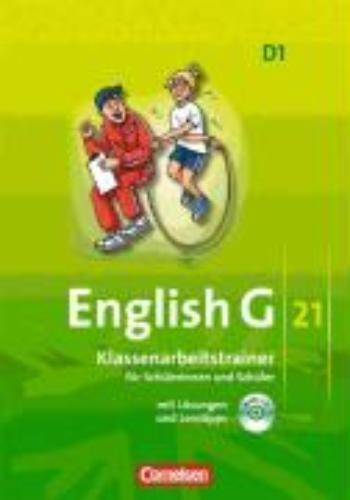 ,English G 21. Ausgabe D 1. Klassenarbeitstrainer mit Lösungen und Audios online