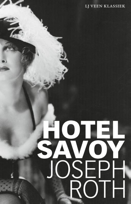 Joseph Roth,Hotel Savoy