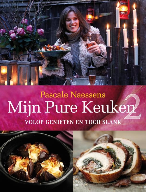 Pascale Naessens,Mijn pure keuken 2
