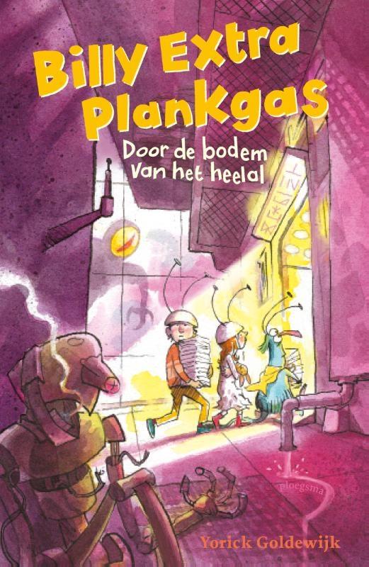 Yorick Goldewijk,Billy Extra Plankgas: Door de bodem van het heelal