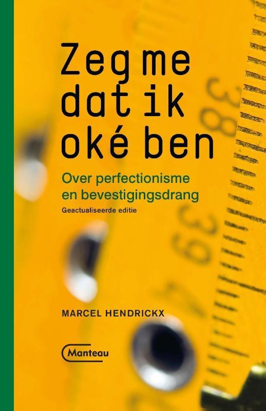Marcel Hendrickx,Zeg me dat ik oké ben