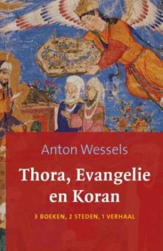 Anton Wessels,Thora evangelie en koran