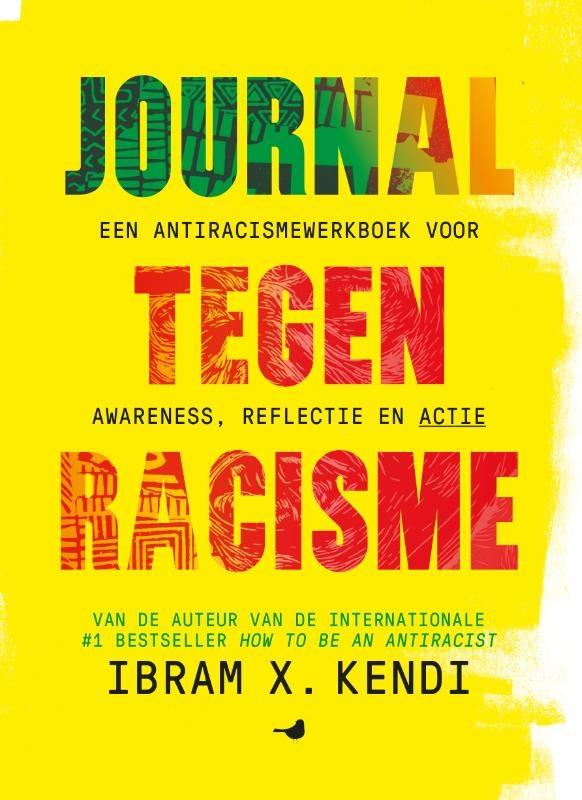 Ibram X. Kendi,Journal tegen racisme