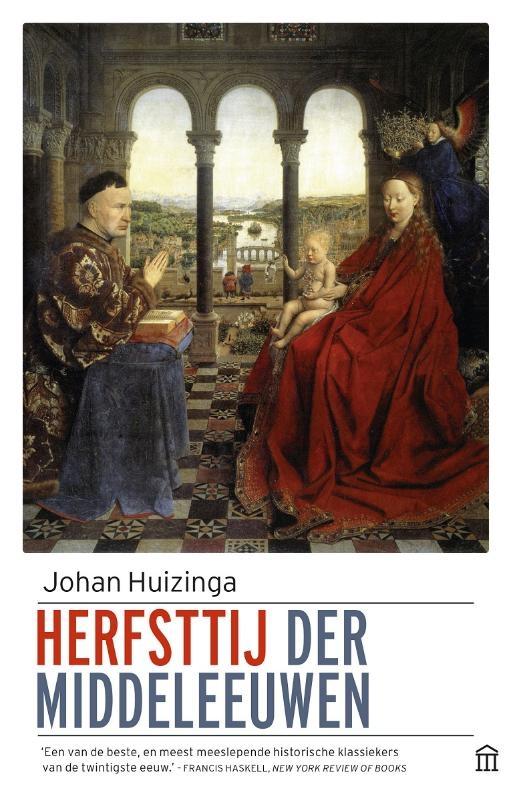 Johan Huizinga,Herfsttij der middeleeuwen