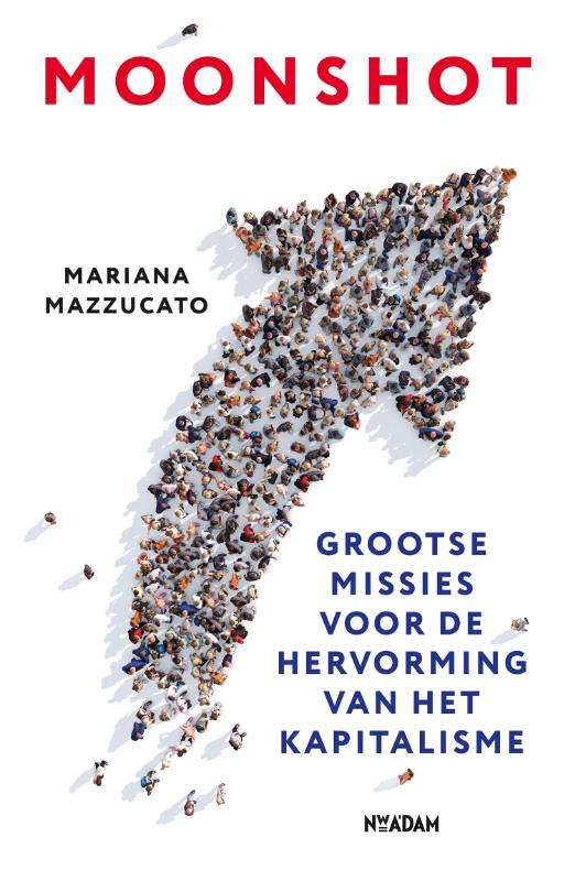 Mariana Mazzucato,Moonshot